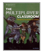 image of Lee Sheldon's book, The Multiplayer Classroom